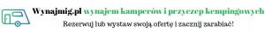 wynajem kamperów Małopolska wynajem przyczep kempingowych w Małopolsce